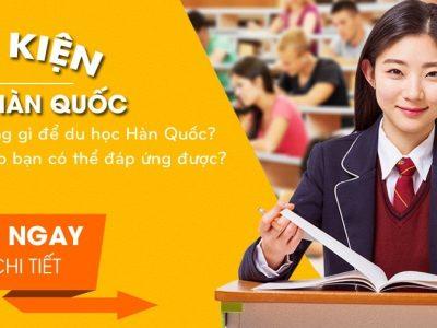 Điều kiện du học Hàn Quốc 2020 cần những gì? Làm thế nào để đạt được học bổng du học Hàn Quốc?